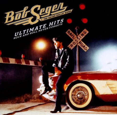 Bob Seger - Ultimate Hits: Rock and Roll Never Forgets Audio CD