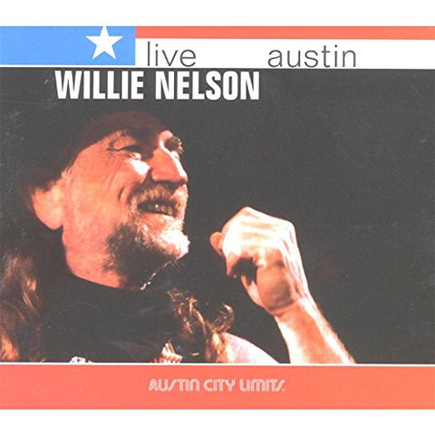 Willie Nelson - Live From Austin Texas Audio CD