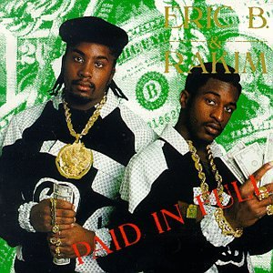 Eric B. and Rakim - Paid In Full Audio CD