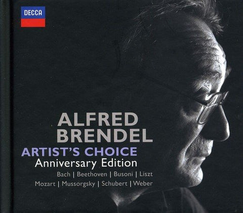 Alfred Brendel - Alfred Brendel - Artist~s Choice (Anniversary Edition) Audio CD