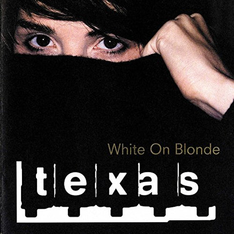 Texas - White On Blonde Audio CD