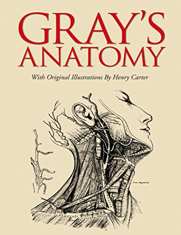 Henry Gray - Grays Anatomy