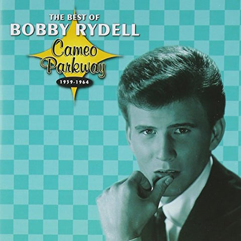 Bobby Rydell - Cameo Parkway - The Best Of Bobby Rydell Audio CD