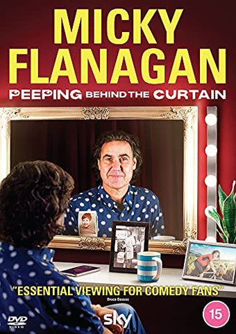 Micky Flanagan - Peeping Behind the Curtain DVD Released On 07/06/2021