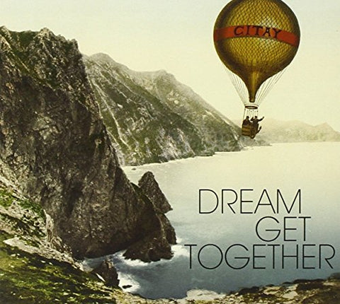 Citay - Dream Get Together Audio CD