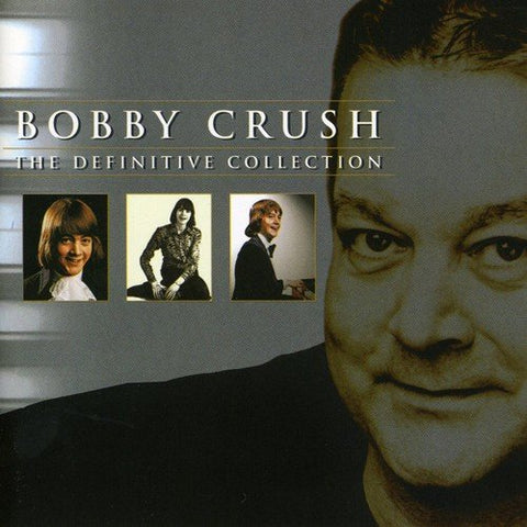 Bobby Crush - The Definitive Collection