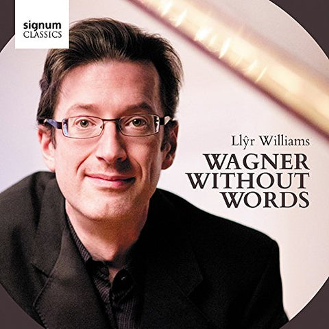 Llyr Williams - Wagner Without Words Audio CD
