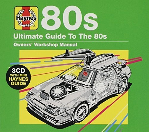 Haynes Ultimate Guide To 80S Audio CD