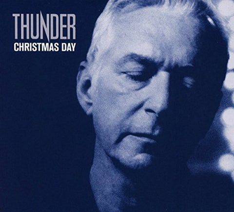 Thunder - Christmas Day Audio CD