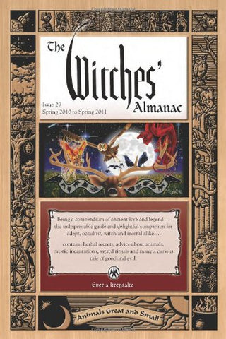 Witches Almanac: Spring 2010-Spring 2011 (Witches Almanac, Ltd.): 29 (Witches Almanac: Complete Guide to Lunar Harmony)
