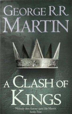 George R. R. Martin - A Clash of Kings (Reissue)
