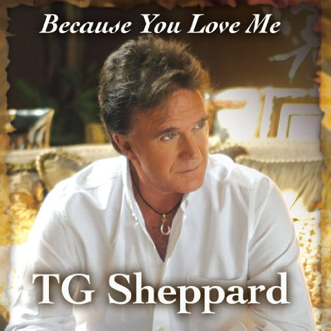 . G. Sheppard - Because You Love Me Audio CD