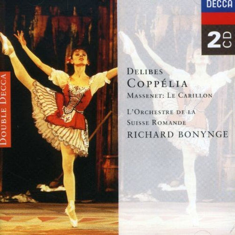 elibes - Delibes, Massenet : Coppelia , Le Carillon Audio CD