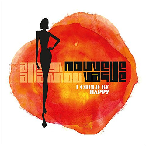 NOUVELLE VAGUE - I COULD BE HAPPY Audio CD