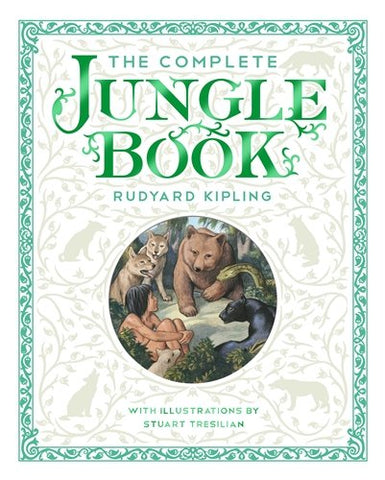 Rudyard Kipling - The Complete Jungle Book