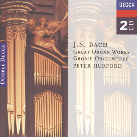 Peter Hurford - Bach, J.S.: Great Organ Works Audio CD