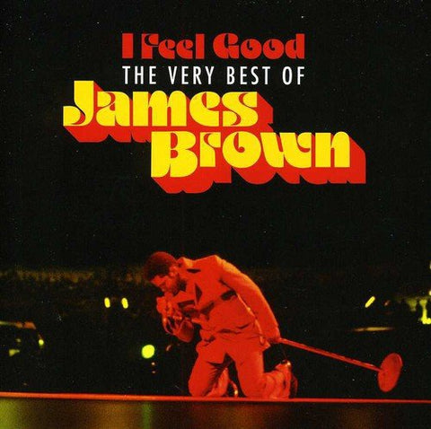James Brown - I Feel Good: The Very Best Of Audio CD