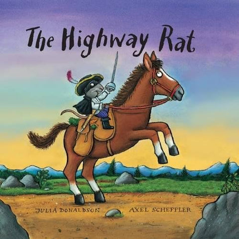 Julia Donaldson - The Highway Rat Gift Edition