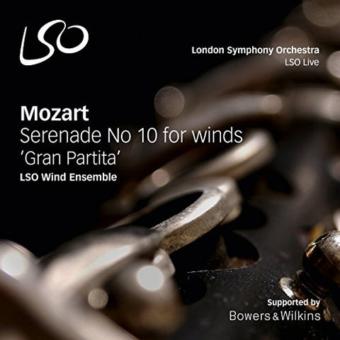LSO Wind Ensemble - Mozart: Gran Partita; Serenade No. 10 for winds K361 Audio CD