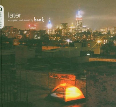 Later (Compiled And Mixed By Bent) Audio CD
