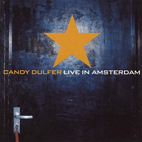 DULFER CANDY - CANDY DULFER LIVE IN AMSTERDAM AUDIO CD