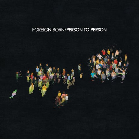 Foreign Born - Person To Person Audio CD