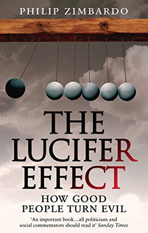 Philip Zimbardo - The Lucifer Effect