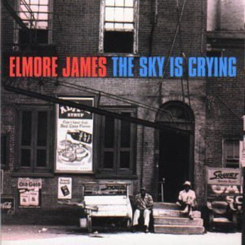 Elmore James - The Sky Is Crying Audio CD