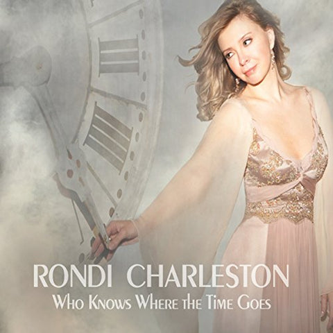 Rondi Charleston - Who Knows Where the Time Goes Audio CD