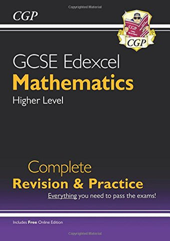 CGP Books - GCSE Maths Edexcel Complete Revision andamp; Practice: Higher - Grade 9-1 Course (with Online Editio