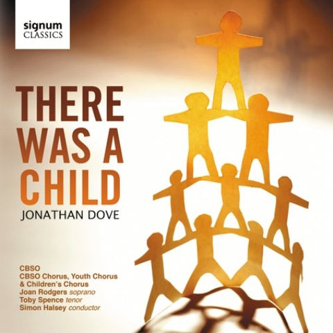 Joan Rodgers - Jonathan Dove: There Was A Child Audio CD