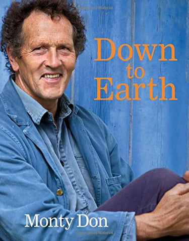 Monty Don - Down to Earth