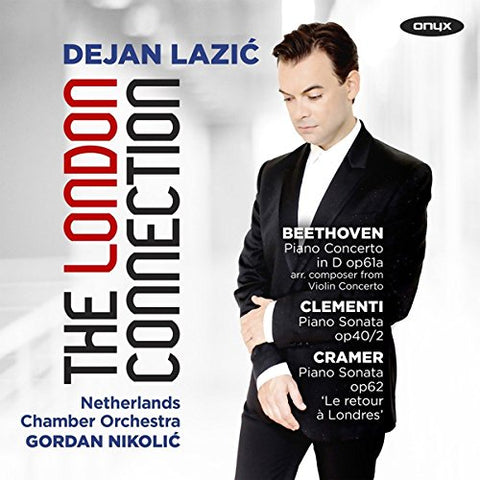 Dejan Lazic - Dejan Lazic: The London Connection Audio CD