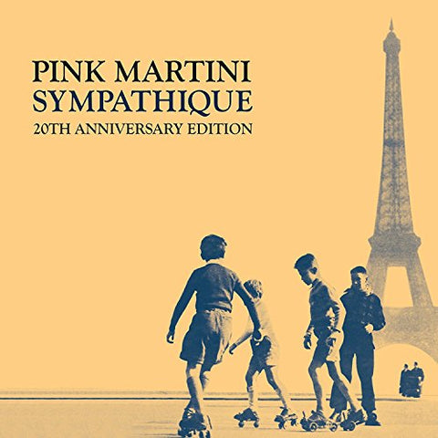 Pink Martini - SYMPATHIQUE (20TH ANNIVERSARY EDT) Audio CD