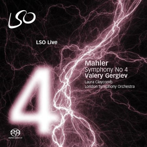 Laura Claycomb - Mahler: Symphony No. 4 (LSO/Gergiev) Audio CD