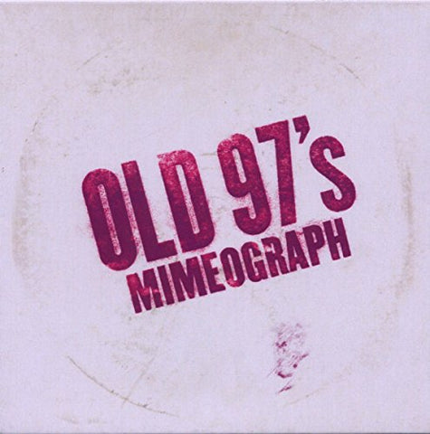 Old 97s - Mimeograph EP Audio CD
