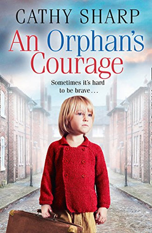Cathy Sharp - An Orphans Courage