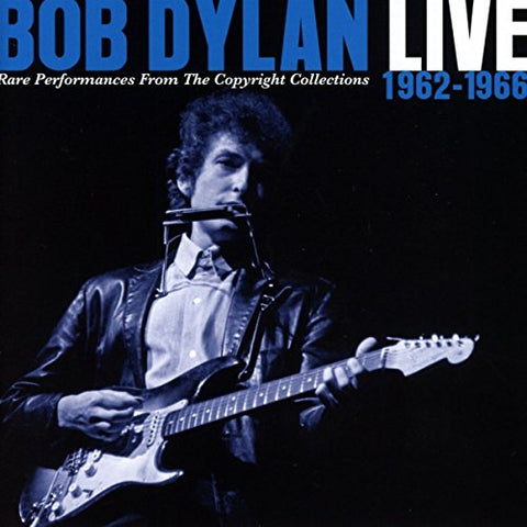 Bob Dylan - Live 1962-1966 - Rare Performances From Copyright Collections Audio CD