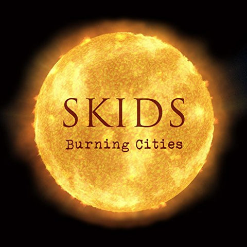 The Skids - BURNING CITIES Audio CD