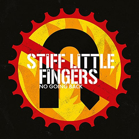 Stiff Little Fingers - No Going Back Audio CD