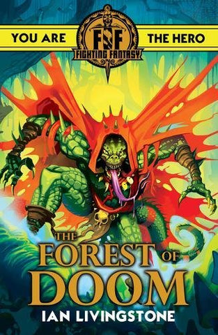 Ian Livingstone - Fighting Fantasy: Forest of Doom