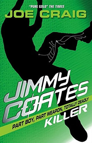 Joe Craig - Jimmy Coates: Killer