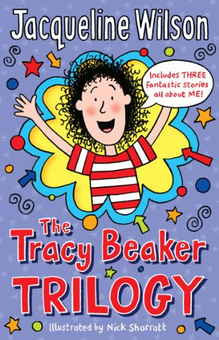 Jacqueline Wilson - The Tracy Beaker Trilogy