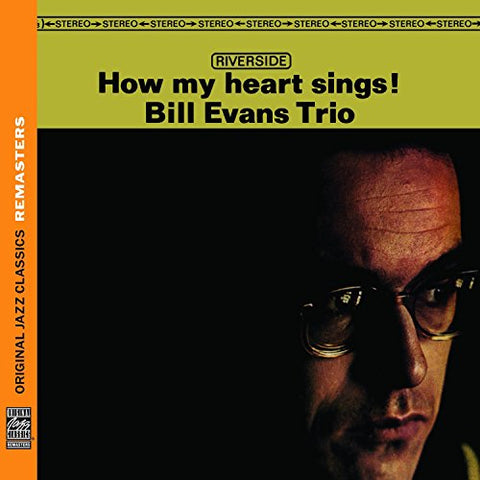 Bill Evans Trio - How My Heart Sings! [Original Jazz Classics Remasters] Audio CD
