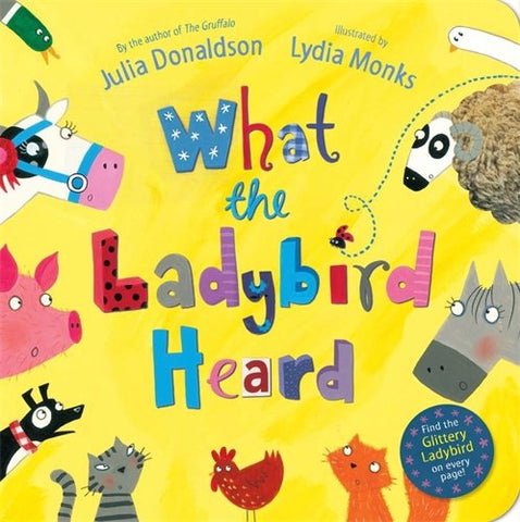 Julia Donaldson - What the Ladybird Heard