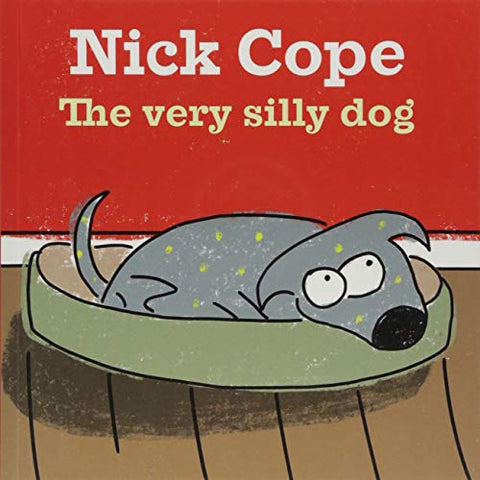 Nick Cope - The Very Silly Dog