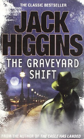 Jack Higgins - The Graveyard Shift