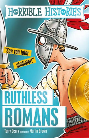 Terry Deary - Ruthless Romans