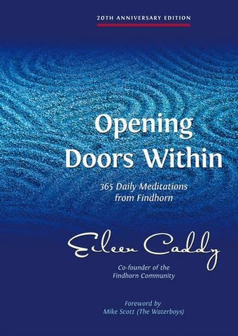 Eileen Caddy - Opening Doors Within