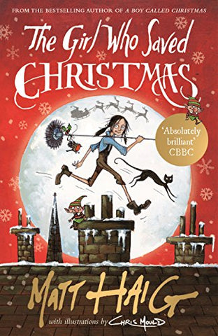 Matt Haig - The Girl Who Saved Christmas